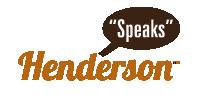 Henderson Speaks